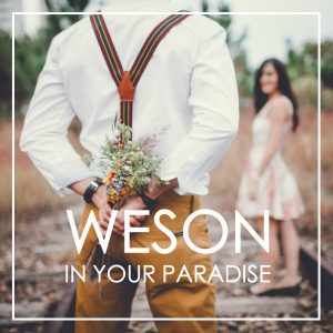 In Your Paradise Weson